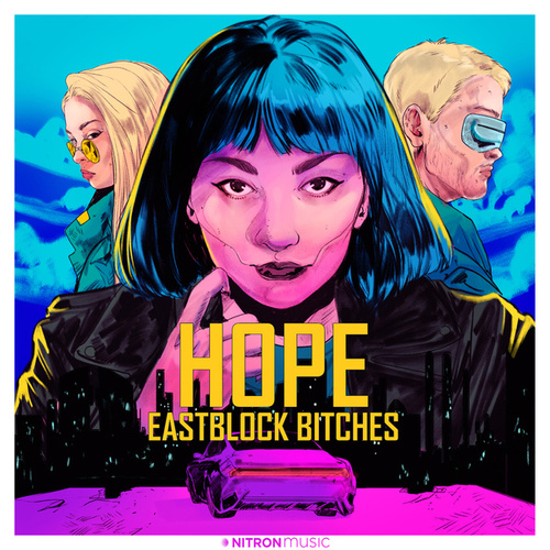 Hope by Eastblock Bitches