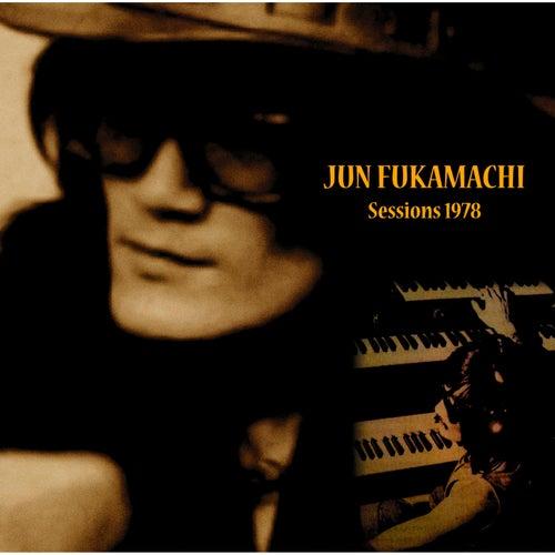 Jun Fukamachi - Sessions 1978 de Jun Fukamachi