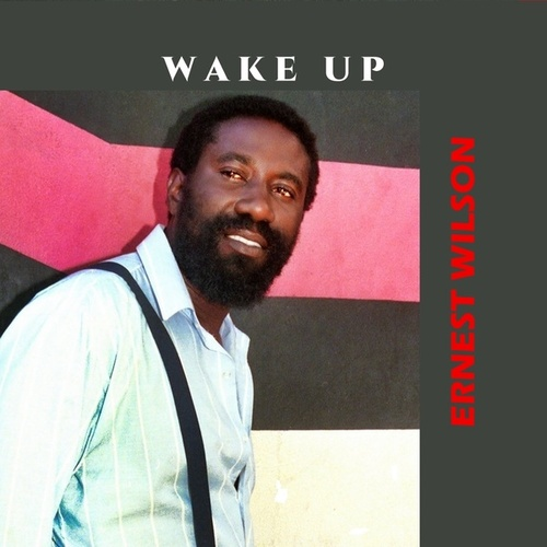 Wake Up by Ernest Wilson