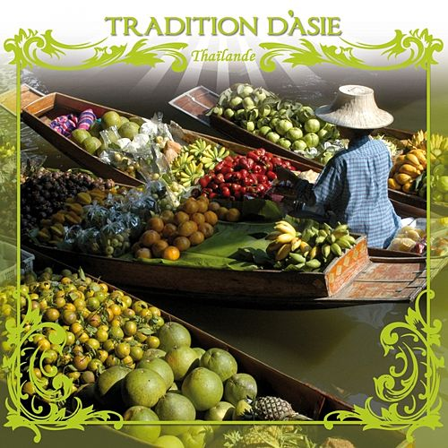 Tradition d'Asie (Thaïlande) by Jaya Satria