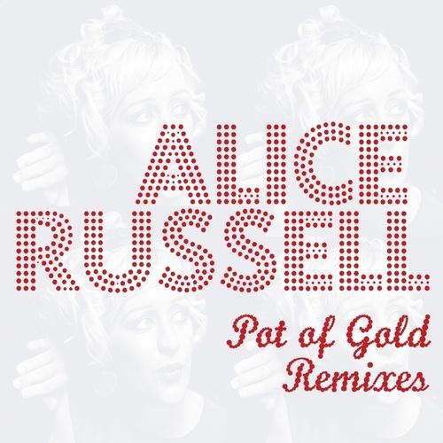 Pot of Gold Remixes de Alice Russell