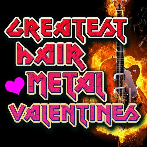 Greatest Hair Metal Valentines de Various Artists