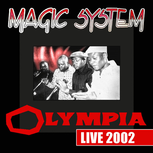 Olympia Live 2002 von Magic System