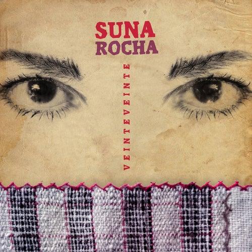 Veinteveinte de Suna Rocha