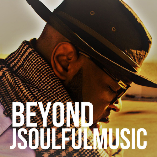 Beyond by Jsoulfulmusic
