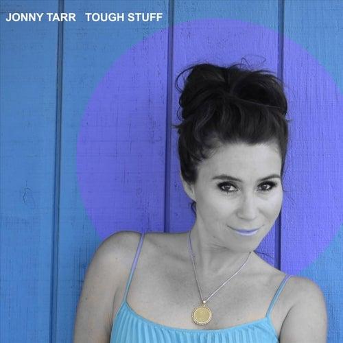 Tough Stuff by Jonny Tarr