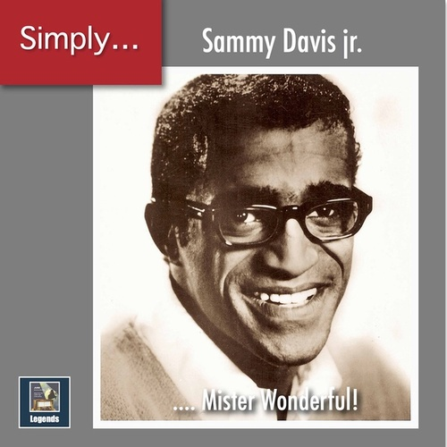 Simply ... Mister Wonderful! (The 2020 Remasters) by Sammy Davis, Jr.