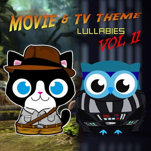 Movie & TV Theme Lullabies, Vol. 11 von The Cat and Owl