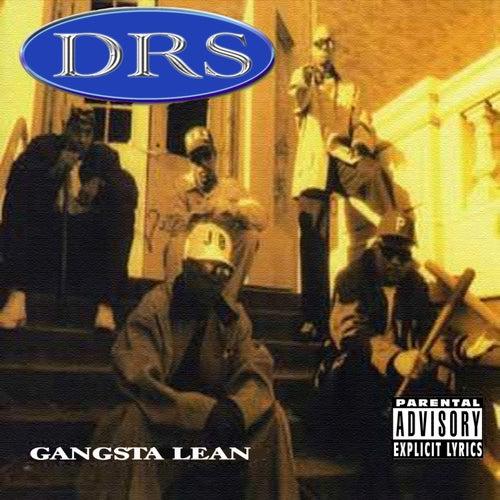 Gangsta Lean by D.R.S.