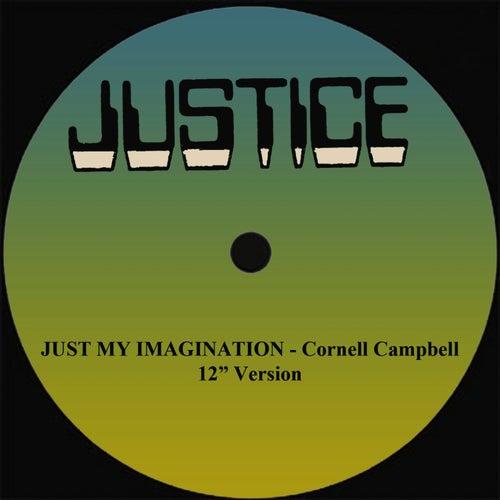 Just My Imagination 12' Version de Cornell Campbell