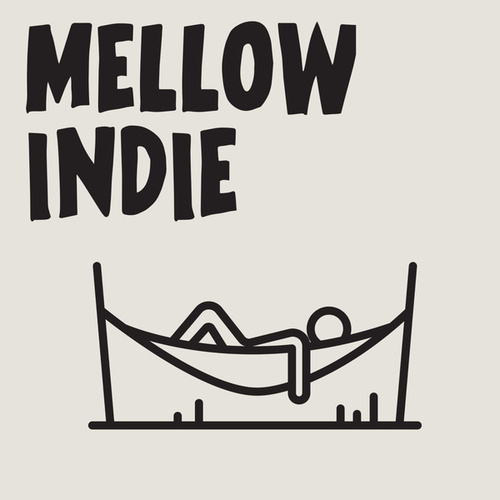 Mellow Indie by Various Artists