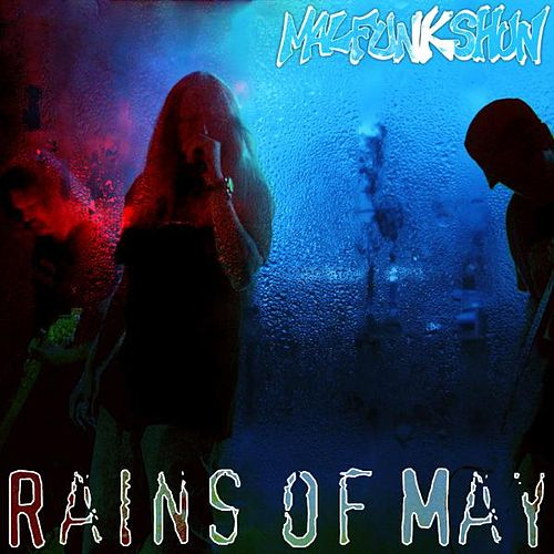Rains of May - Single de Malfunkshun