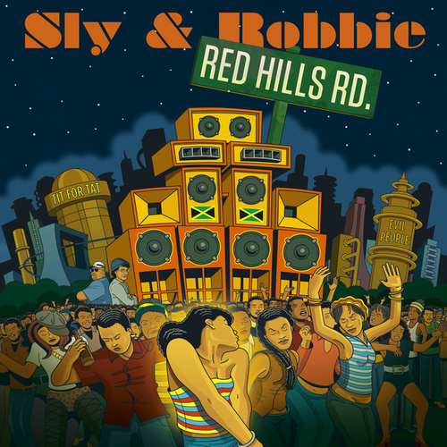 Red Hills Road by Sly & Robbie