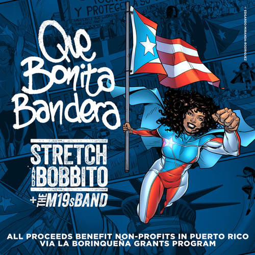 Que Bonita Bandera de Stretch and Bobbito