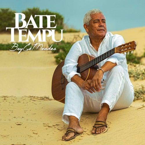 Bate Tempu by Boy Gé Mendès