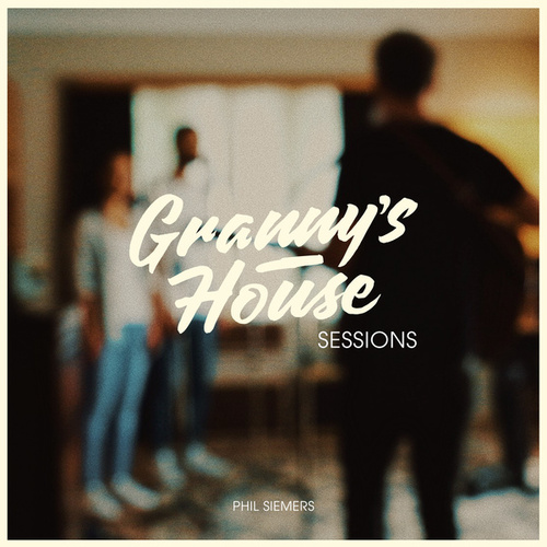 Granny's House Sessions - EP von Phil Siemers