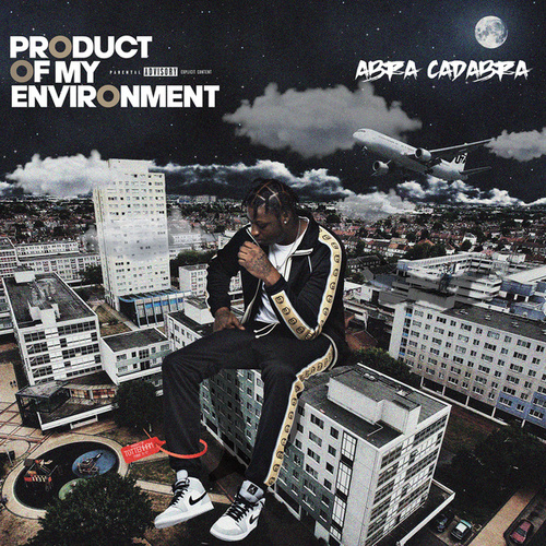 Product of My Environment by Abra cadabra