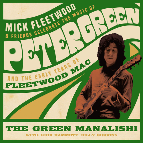 The Green Manalishi (With the Two Prong Crown) [with Billy Gibbons & Kirk Hammett] (Live from The London Palladium) von Mick Fleetwood and Friends