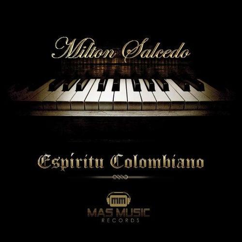 Espiritu Colombiano - Single de Milton Salcedo