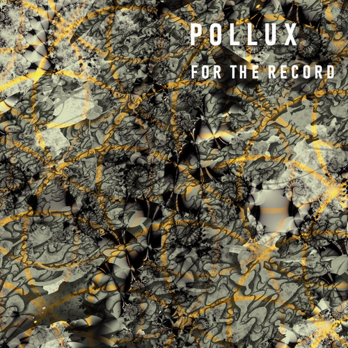 For The Record de Pollux