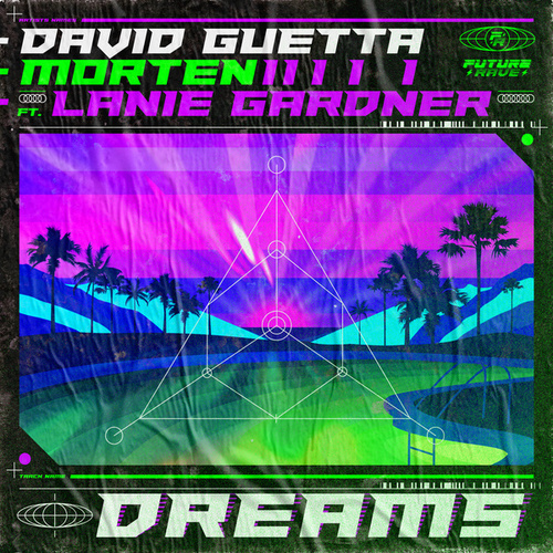 Dreams (feat. Lanie Gardner) de David Guetta