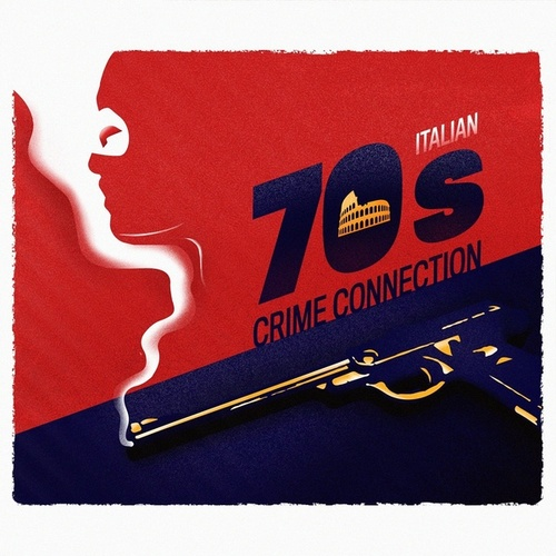 Italian 70s Crime Connection by Alfredo Bochicchio