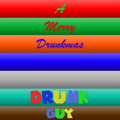 A Merry Drunkmas de Drunk Guy