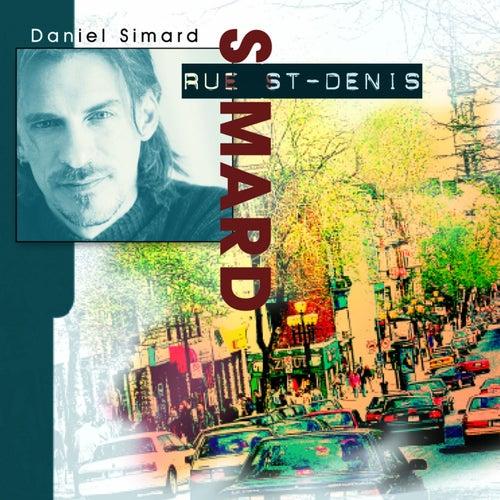 Rue St-Denis (Réédition) by Daniel Simard