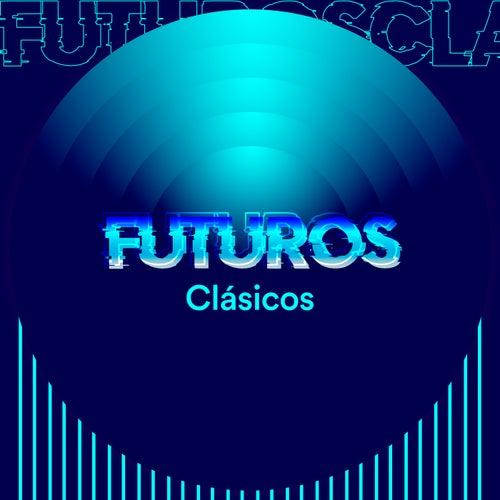 Futuros Clásicos by Various Artists