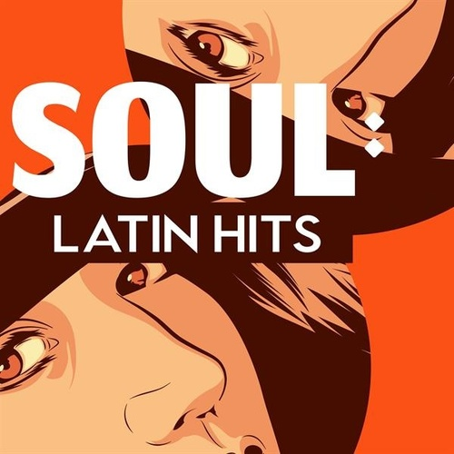 Soul: Latin Hits by Various Artists