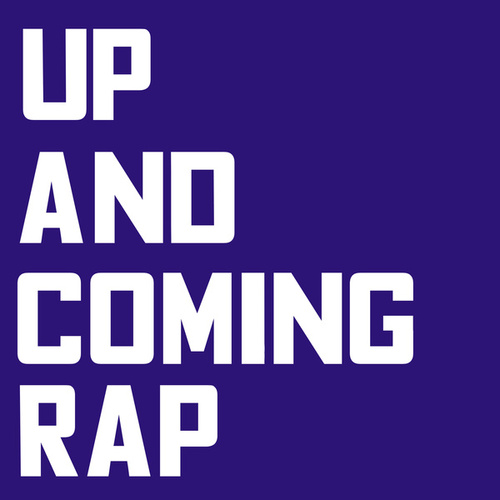 Up and Coming Rap by Various Artists