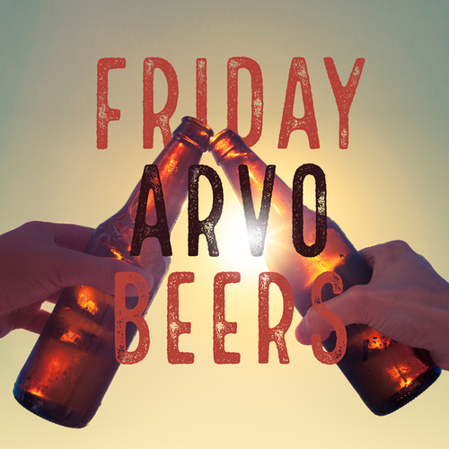 Friday Arvo Beers by Various Artists