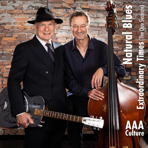 Extraordinary Times (The Duo Sessions) von Natural Blues