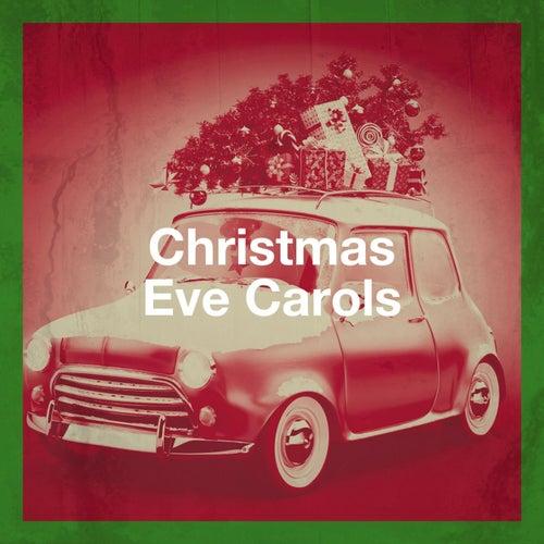 Christmas Eve Carols de The Galway Christmas Singers, The Christmas Spirit Ensemble, The Yuletide Singers