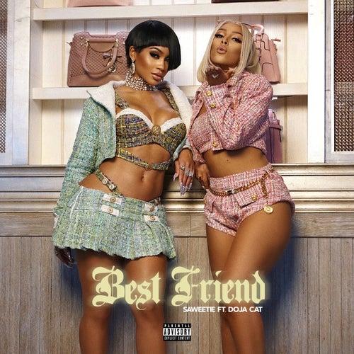 Best Friend (feat. Doja Cat) by Saweetie
