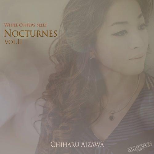 Nocturnes, Vol. II (While Others Sleep) von Chiharu Aizawa