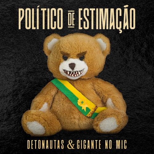 Político de Estimação by Detonautas