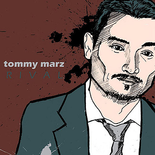 Rival by Tommy Marz