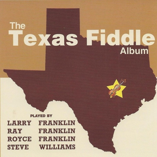The Texas Fiddle Album by Larry Franklin