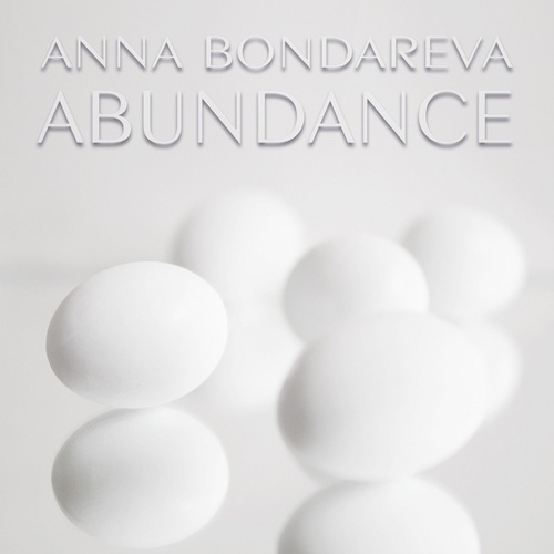 Abundance von Anna Bondareva