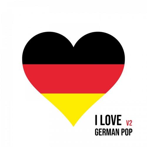 I Love German Pop: V2 von Various Artists