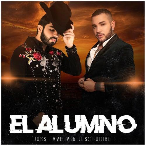El Alumno by Joss Favela