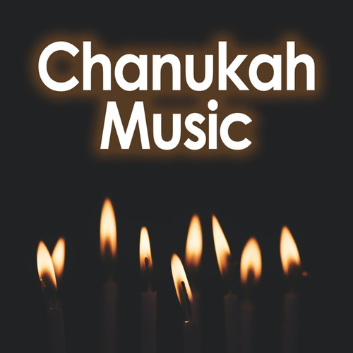 Chanukah Music by Various Artists