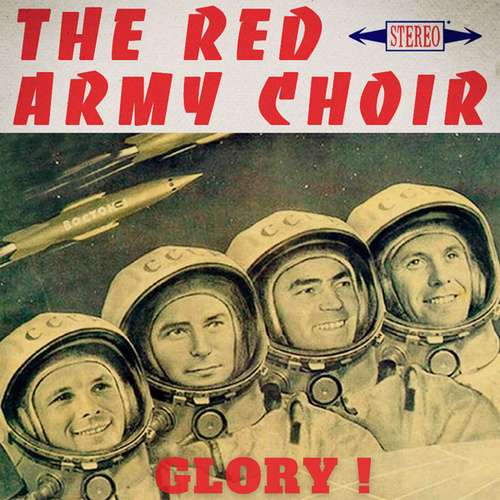 Glory ! von The Red Army Choir