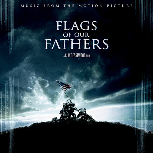 Flags Of Our Fathers (Original Soundtrack) by Clint Eastwood