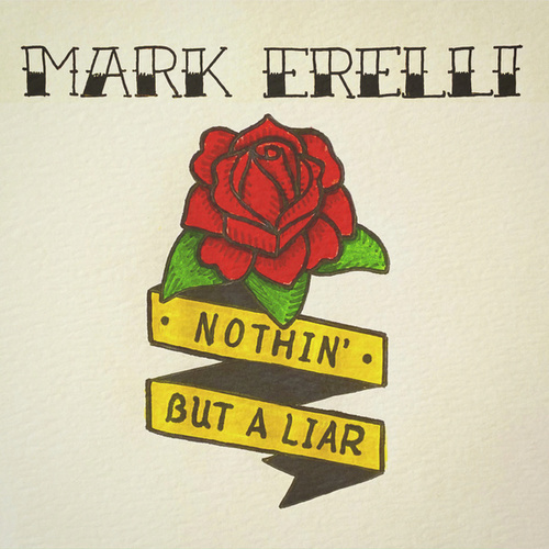 Nothin' but a Liar de Mark Erelli