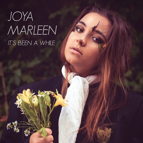 It's Been a While by Joya Marleen
