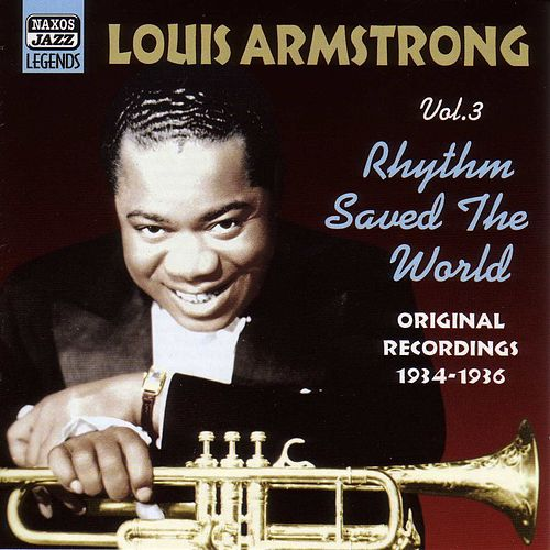 Armstrong, Louis: Rhythm Saved The World (1934-1936) de Louis Armstrong