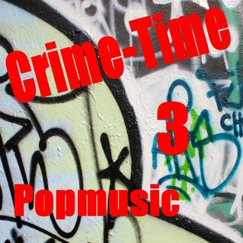 Crimetime Pop 3 von Various Artists