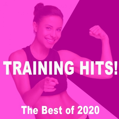 Training Hits Best of 2020! (The Best Gym Music Workout, Hiit, High Intensity Pump up Motivation & Hype Fitness Music) von Gym Instructor